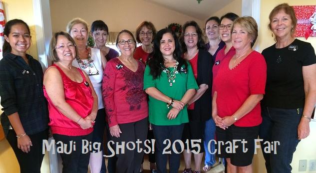 Maui Big Shots! First Ever Craft Fair!