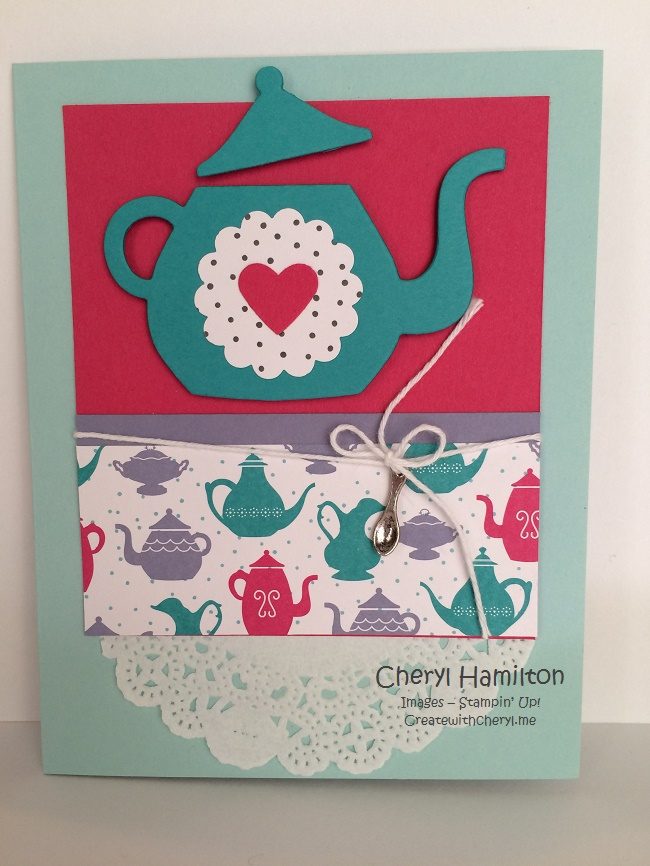 There's Always Time For Tea (and stampin')!