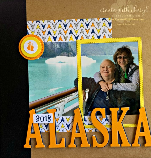 #createwithcheryl, #stampinup, #memoriesandmore, #scrapbooking, #Alaska