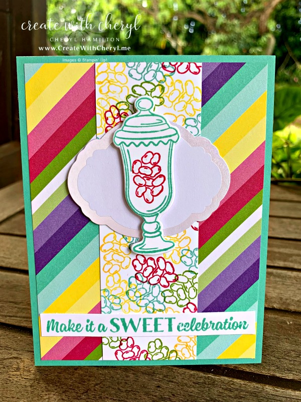 Sweet Celebration #createwithcheryl #diycards #howsweetitis #handmadecards #cts#318