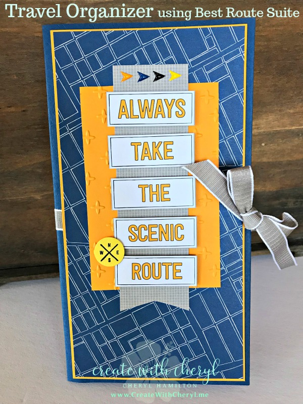 #createwithcheryl, #stampinup, #enroute, #bestroute, #travelorganizer